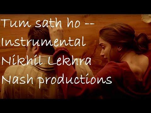 Tum sath ho | Soft Instrumental | Nikhil Lekhra