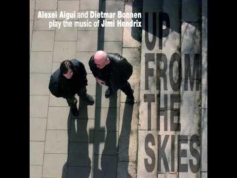 All Along the Watchtower   Alexei Aigui & Dietmar Bonnen
