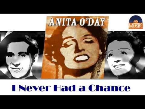Tekst piosenki Anita O'Day - I Never Had a Chance po polsku