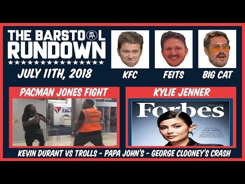 Barstool Rundown - July 11, 2018