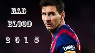 Nonton Lionel Messi     Bad Blood   2015 Hd Film Subtitle Indonesia Streaming Movie Download
