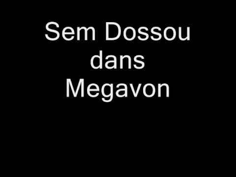 Sem Dossou : Megavon !