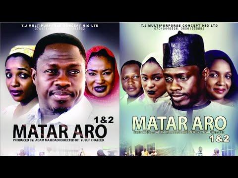 MATAR ARO 1&2 Latest Hausa Film 2020