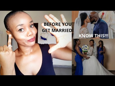 5 THINGS YOU MUST KNOW BEFORE GETTING MARRIED!