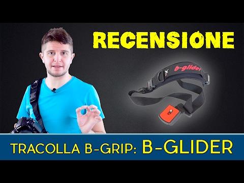 B-Grip - Recensione tracolla B-Glider