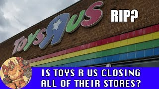 Video Toys R Us to liquidate ALL of their locations? MP3, 3GP, MP4, WEBM, AVI, FLV Maret 2018
