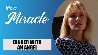 Video Dinner with an Angel - It's a Miracle - 6033 MP3, 3GP, MP4, WEBM, AVI, FLV September 2019