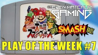 EMG SSB64 Play of the Week 2017 – Episode 7