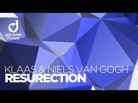 Klaas & Niels van Gogh - Resurection (Radio Edit)
