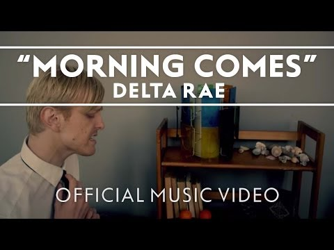 Delta Rae – Bottom of the River