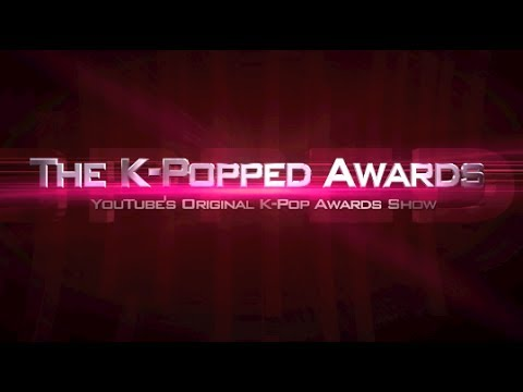The 2nd Annual K-Popped Awards | KPoppedAwards
