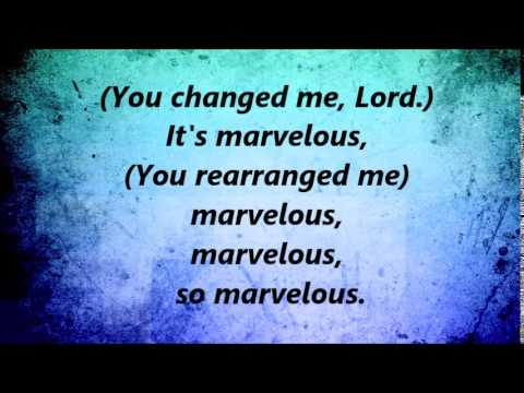 Walter Hawkins - Marvelous - W/ Lyrics