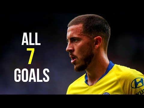 Eden Hazard - ALL 7 GOALS SO FAR - 2018/19 | HD