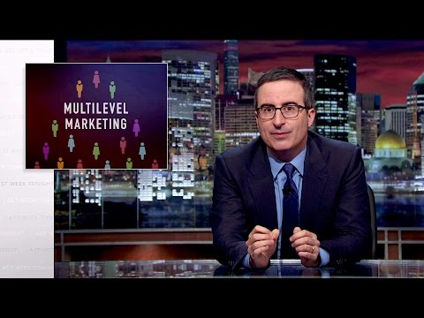 John Oliver on MultiLevel Marketing