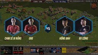 AoE STAR LEAGUE 2017 | Vòng 14 |  CSĐN - U98 vs Hồng Anh - 9x Công | Ngày 17-12-2017 | BLV: G_Man