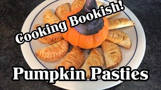 Cooking Bookish | Pumpkin Pasties