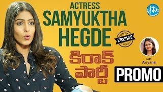 Video Kirrak Party Actress Samyuktha Hegde Exclusive Interview - Promo || Talking Movies With iDream MP3, 3GP, MP4, WEBM, AVI, FLV Maret 2018