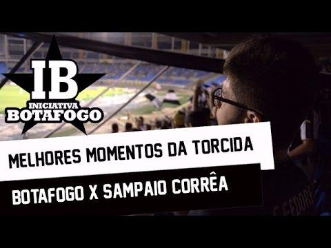 Botafogo x Sampaio - Iniciativa Botafogo na torcida - Loucos pelo Botafogo - Botafogo