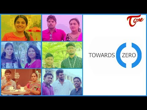 TOWARDS ZERO | A Film directed by Srinivas Voleti