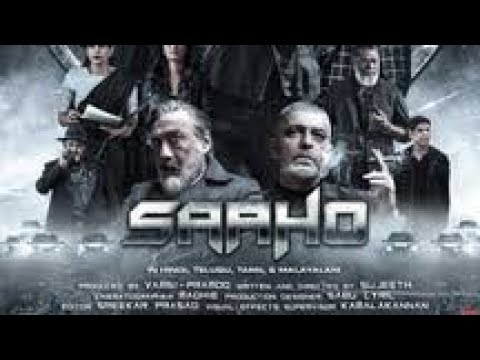 SAAHO FULL MOVIE IN HD || SAAHO FULL MOVIE DOWNLOAD IN  HINDI  720P