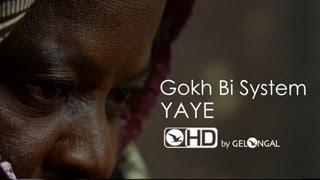 Gokh Bi System - Yaye