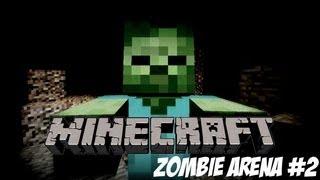 Minecraft Zombie Arena #2 /w MrChrisRawks & SpectralEclipse