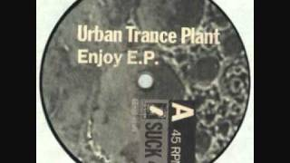 Urban Trance Plant - Ready To Flow