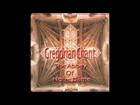 Gregorian Chant   The Abbey Of Notre Dame