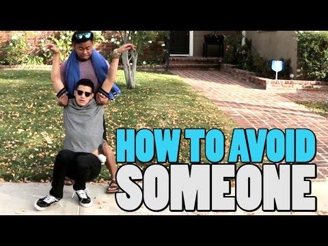 HOW TO AVOID SOMEONE видео