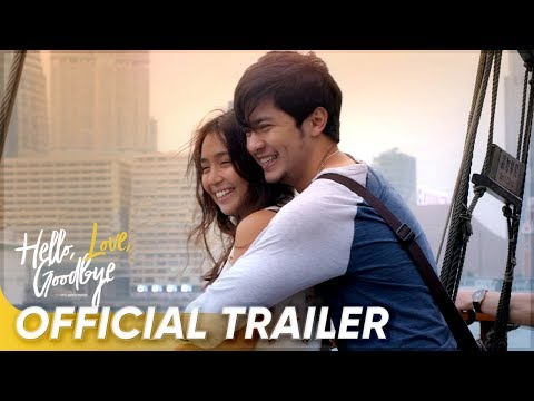 Hello, Love, Goodbye Official Trailer  | Kathryn Bernardo, Alden Richards | 'Hello, Love, Goodbye'