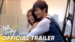Video Official Trailer | 'Hello, Love, Goodbye' | Kathryn Bernardo, Alden Richards MP3, 3GP, MP4, WEBM, AVI, FLV Juli 2019