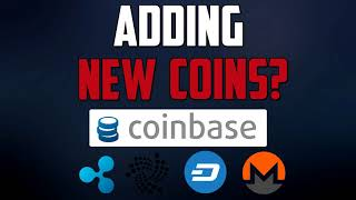 Coinbase Adding New Coins? (Ripple, Monero, Dash, IOTA) - GET IN EARLY!