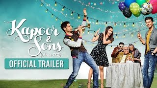 Nonton Kapoor   Sons   Official Trailer   Sidharth Malhotra  Alia Bhatt  Fawad Khan Film Subtitle Indonesia Streaming Movie Download
