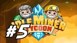 """Video Idle Miner Tycoon - 5 - """"Opening Gold Mine"""" MP3, 3GP, MP4, WEBM, AVI, FLV September 2019"""