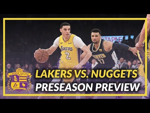Video: Lakers Nation Preview: Lakers vs Nuggets Game 1 of the Preseason