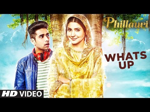 Whats Up Video Song | Phillauri | Anushka, Diljit