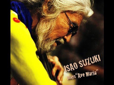 Isao Suzuki - Ave Maria (Giulio Caccini) online metal music video by ISAO SUZUKI