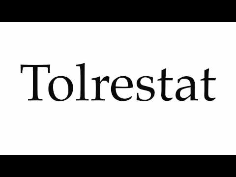 How to Pronounce Tolrestat