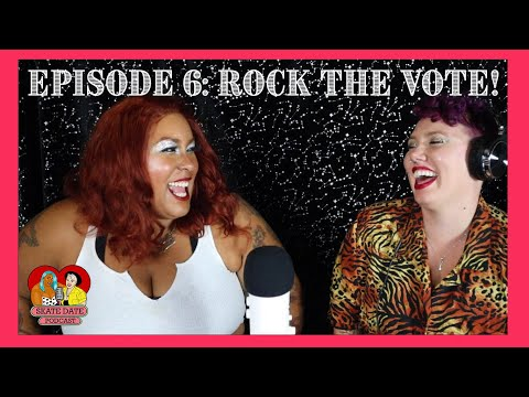 Rock the Vote  S 1 EP. 6  SKATE DATE PODCAST