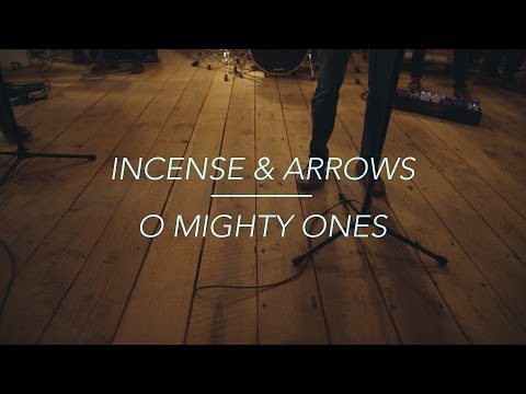 """O Mighty Ones (My Praise Is A Weapon) Feat. Randy Martinez"" By Incense & Arrows"