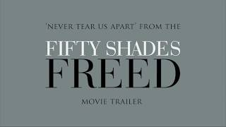 Download Lagu Fifty Shades Of Grey - Freed Trailer Music: Never Tear Us Apart | Lyric Video Mp3
