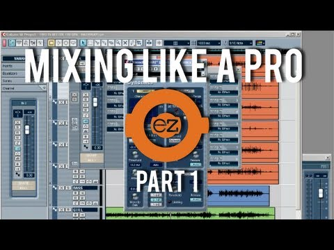 How To: Cubase - Mixing Music Like a Pro Part 1
