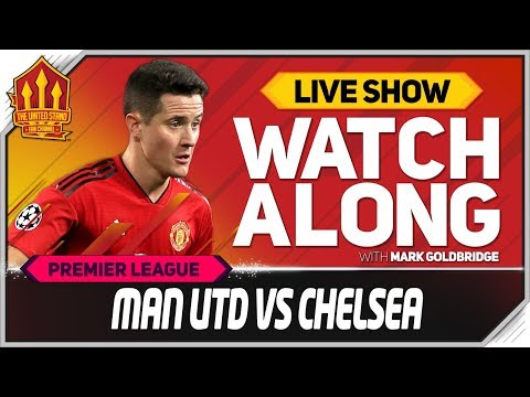 Manchester United Vs Chelsea With Mark Goldbridge