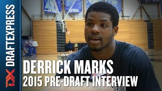 Derrick Marks 2015 Pre-Draft Interview - DraftExpress