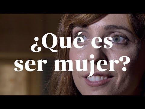 """""""¿Qué es ser mujer?"""" Por Leticia Dolera"""