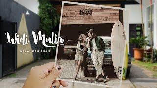 Widi Mulia - Wahai Kau Tuan (Official Lyric Video)