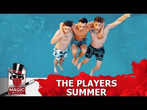 The Players - Summer | Official Music Video