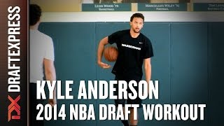 Kyle Anderson 2014 Draft Workout for NBA Scouts