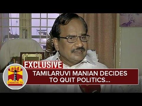 Exclusive--Tamilaruvi-Manian-decides-to-quit-Politics--Thanthi-TV