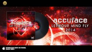 Accuface - Let Your Mind Fly 2014 (High Energy Mix) videoklipp